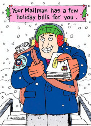"Cartoon of mailman delivering what the headline calls, ""Some holiday bills."""