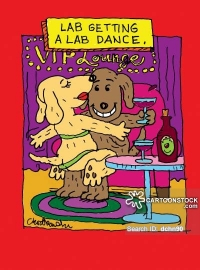 Cartoon of a lab dog having a drink while getting a lab dance in the VIP Room.