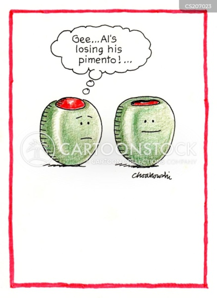 """Two green olives. One is stuffed but concerned about his side-kick. He's thinking, """"Gee...Al's losing his pimento!"""""""