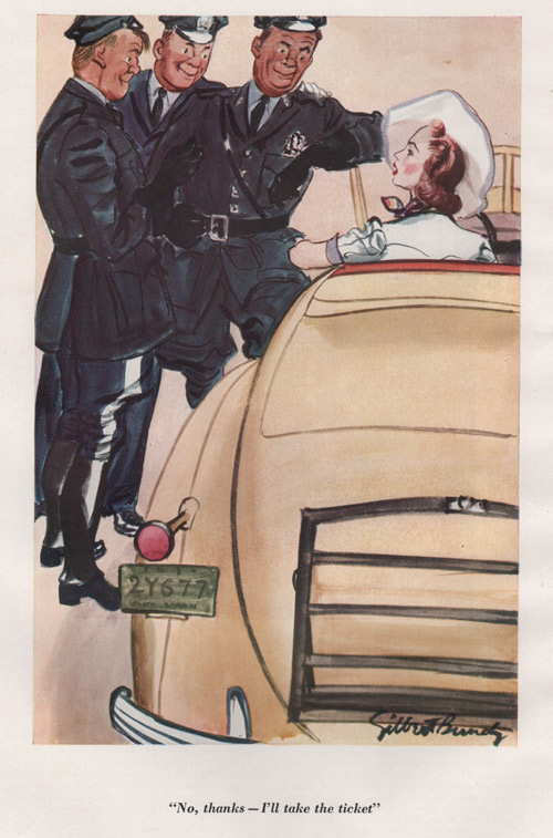 "Gilbert Bundy's illustration showing a woman in a tan car with three policemen at the front door. Caption says, ""No thanks, I'll take the ticket."""