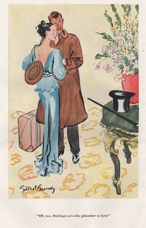 "Gilbert Bundy's illustration showing a woman embracing her husband that is noticing a cane and top hat on the table. Caption is ""Oh yes, Darling - er - the plumber is here."""