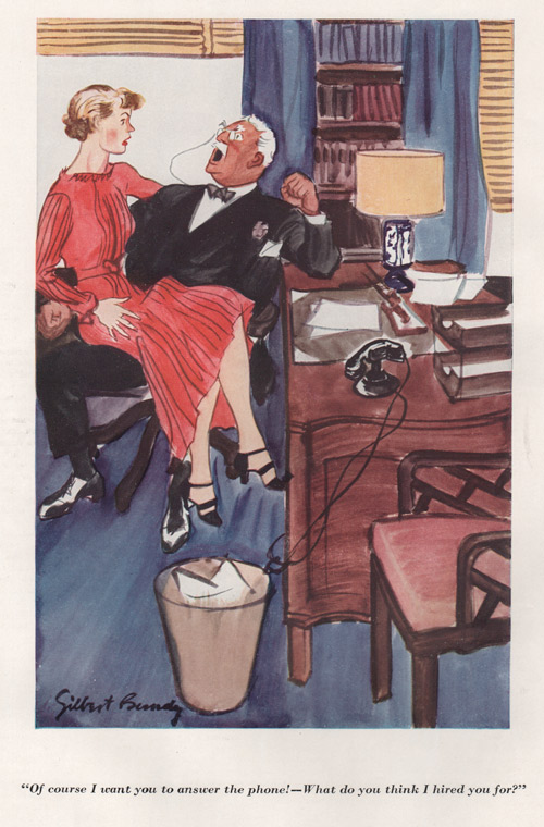 "Gilbert Bundy's illustration showing a woman in a red dress sitting on a gentleman's lap and the caption is ""Of course I want you to answer the phone! - What do you think I hired you for?"""