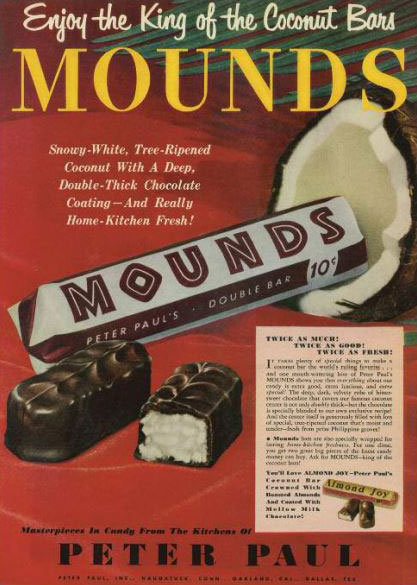 1955 ad for Peter Paul's Mounds Candy Bar. Red and green colored background with chocolate bar coming out of a coconut.