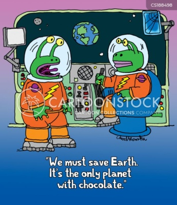 """Cartoon. Two space aliens on their space ship. Earth can be seen in the distance through control window. One is saying, """"We must save Earth. It's the only planet with chocolate."""""""