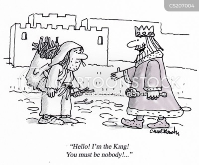 """CArtoon. A King in medieval times is walking up to a peasant. The king has extended his hand while saying, """"Hello! I'm the king! You must be nobody!..."""""""
